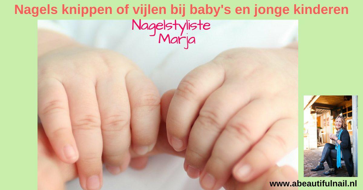 Nagels knippen of vijlen bij baby's en jonge kinderen